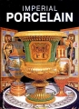 Imperial Porcelain Book Imperial Porcelain